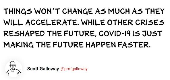 2020 Scott Galloway Quote